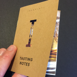 A tasting notebook like the one you get for joining Inebriati can greatly assist with your tasting adventure.